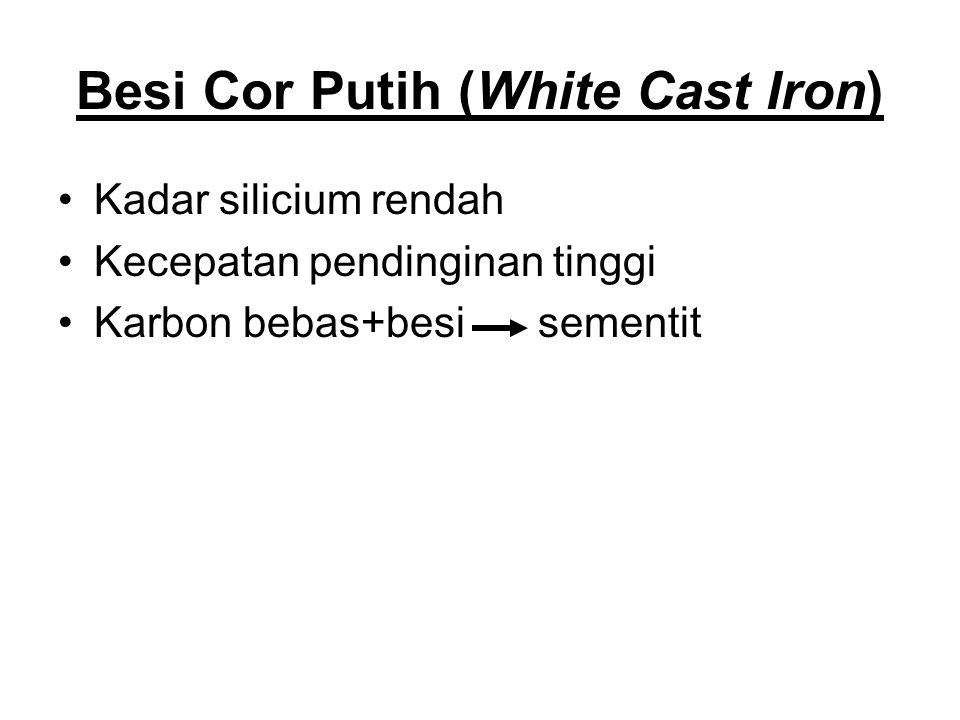 Besi Cor Putih (White Cast Iron)