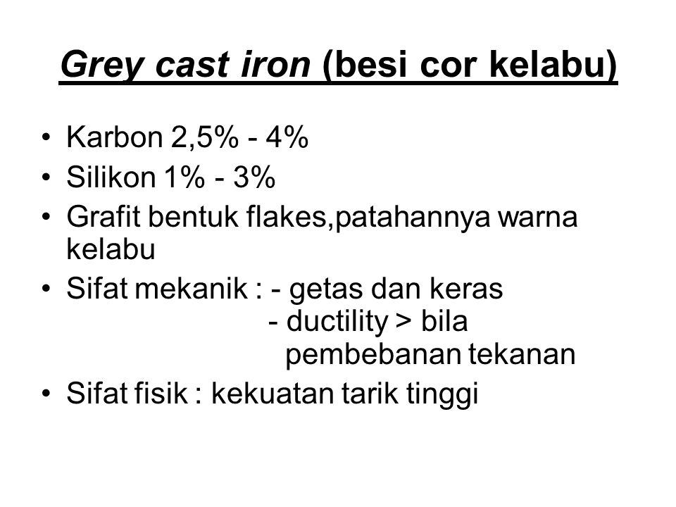 Grey cast iron (besi cor kelabu)