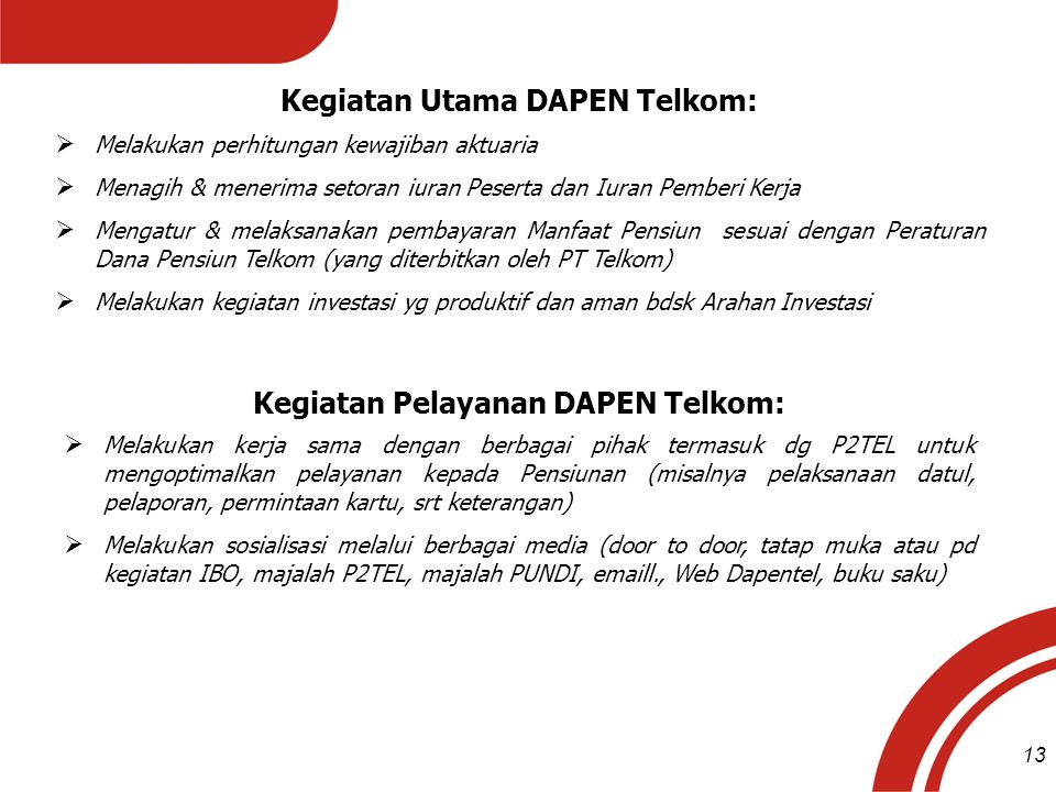 Kegiatan Utama DAPEN Telkom: Kegiatan Pelayanan DAPEN Telkom: