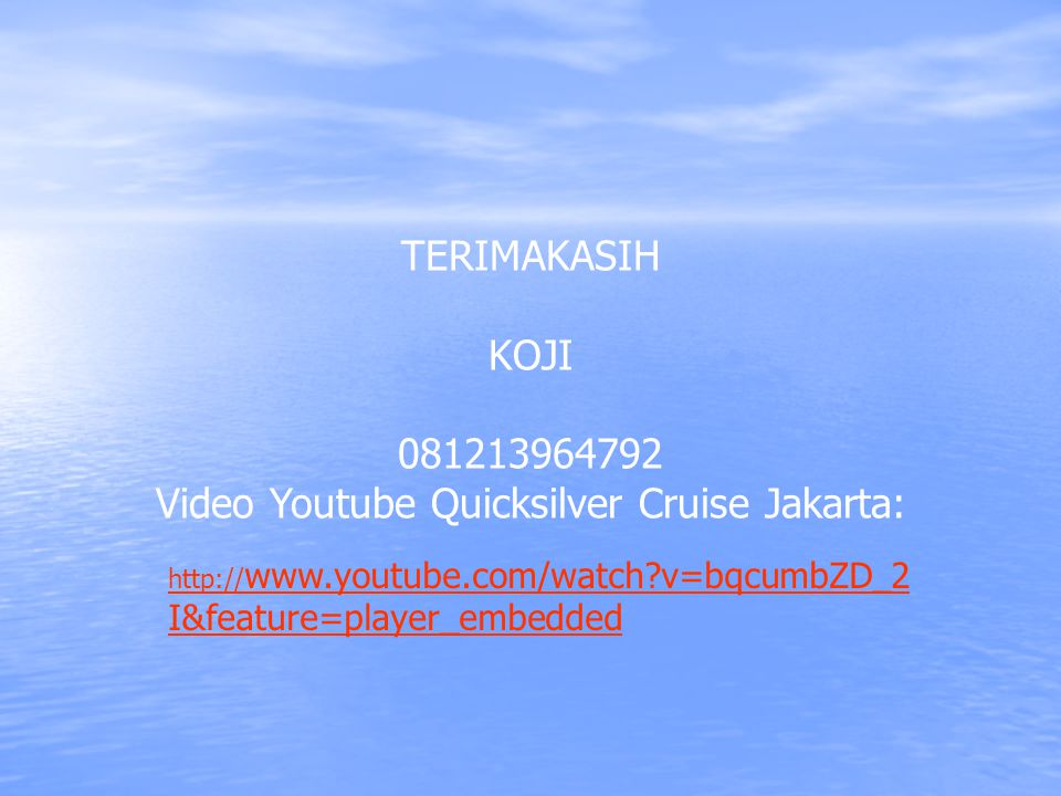 Video Youtube Quicksilver Cruise Jakarta: