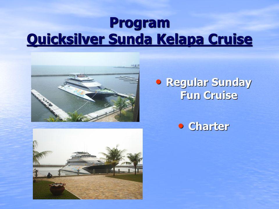 Program Quicksilver Sunda Kelapa Cruise
