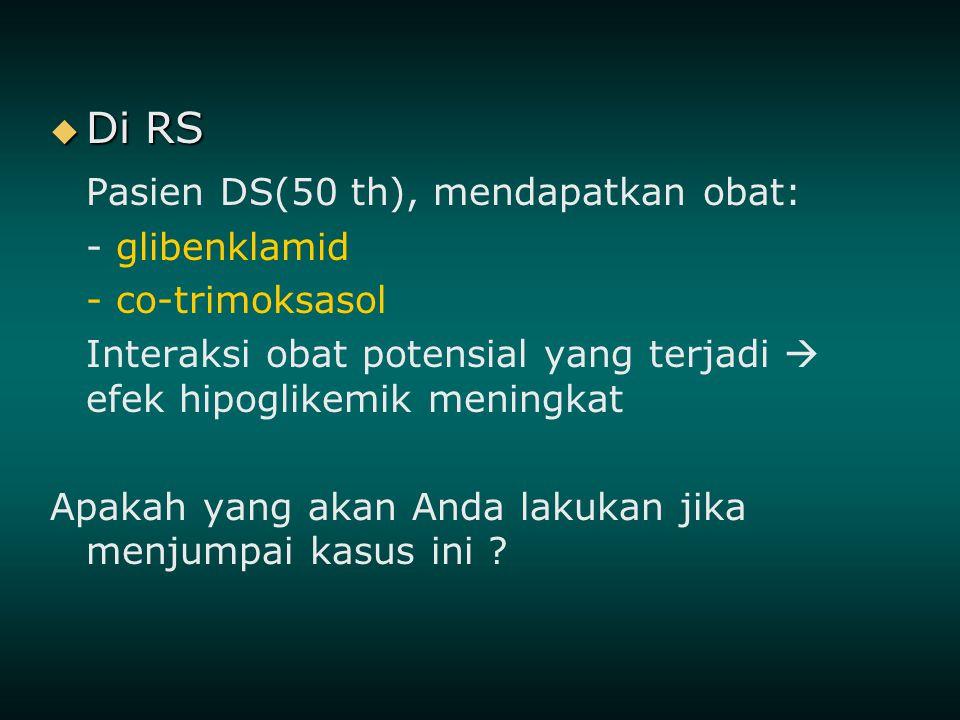 Pasien DS(50 th), mendapatkan obat: