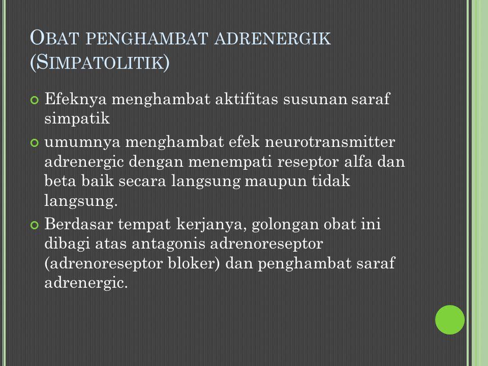 Obat penghambat adrenergik (Simpatolitik)