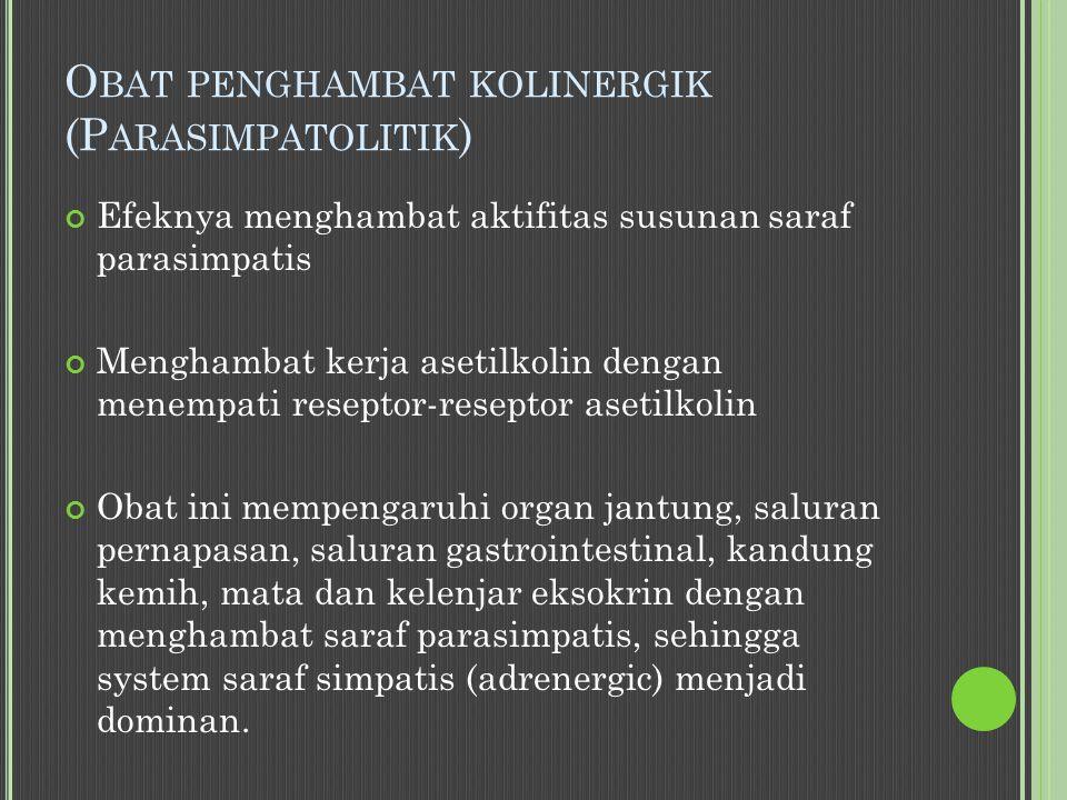 Obat penghambat kolinergik (Parasimpatolitik)