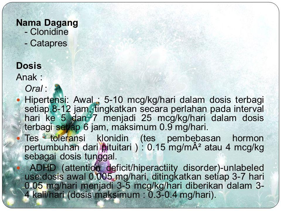 Nama Dagang - Clonidine