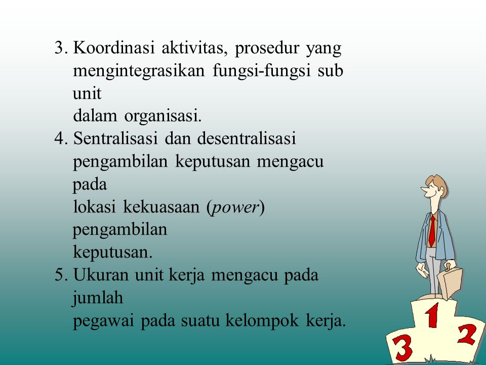 3. Koordinasi aktivitas, prosedur yang
