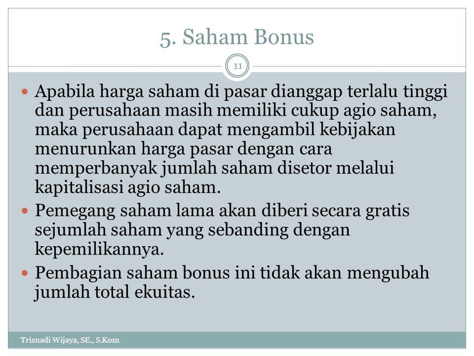 5. Saham Bonus