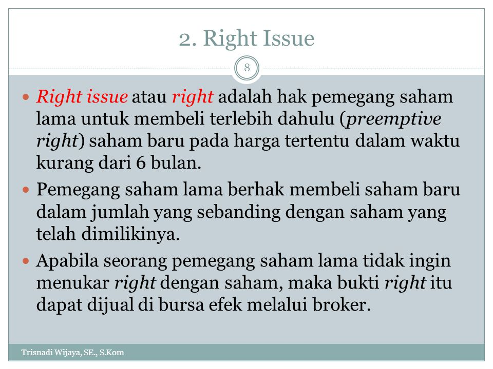 2. Right Issue