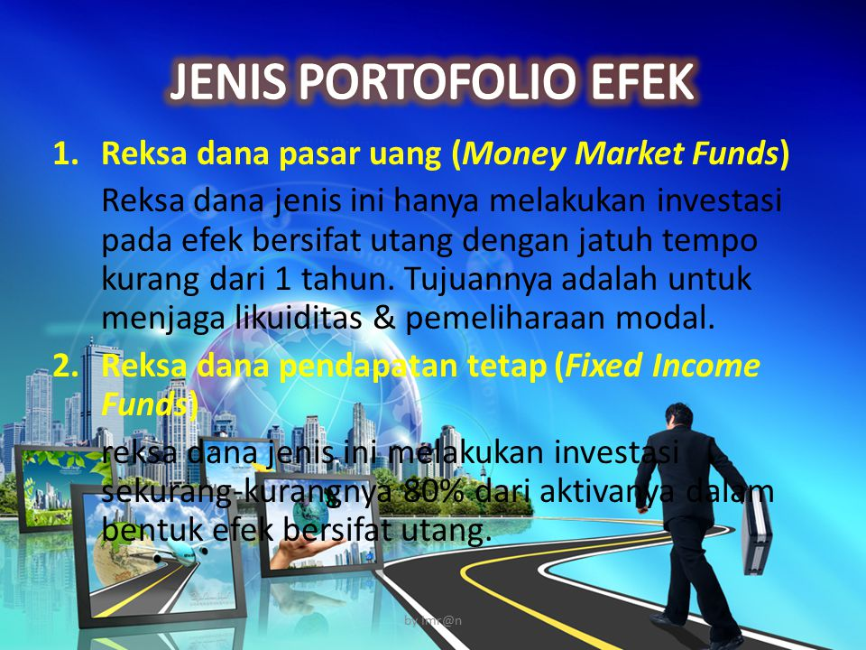 JENIS PORTOFOLIO EFEK Reksa dana pasar uang (Money Market Funds)