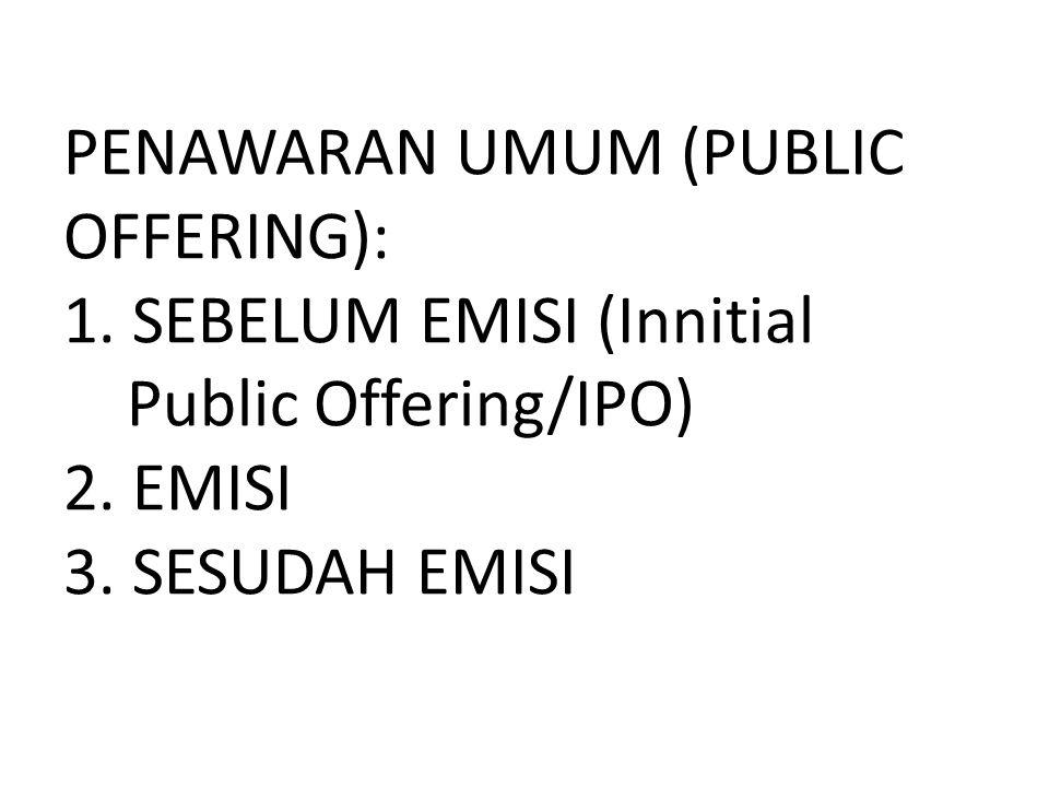 PENAWARAN UMUM (PUBLIC OFFERING): 1