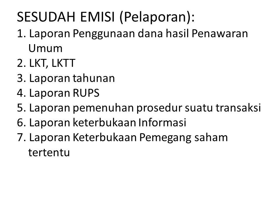 SESUDAH EMISI (Pelaporan): 1