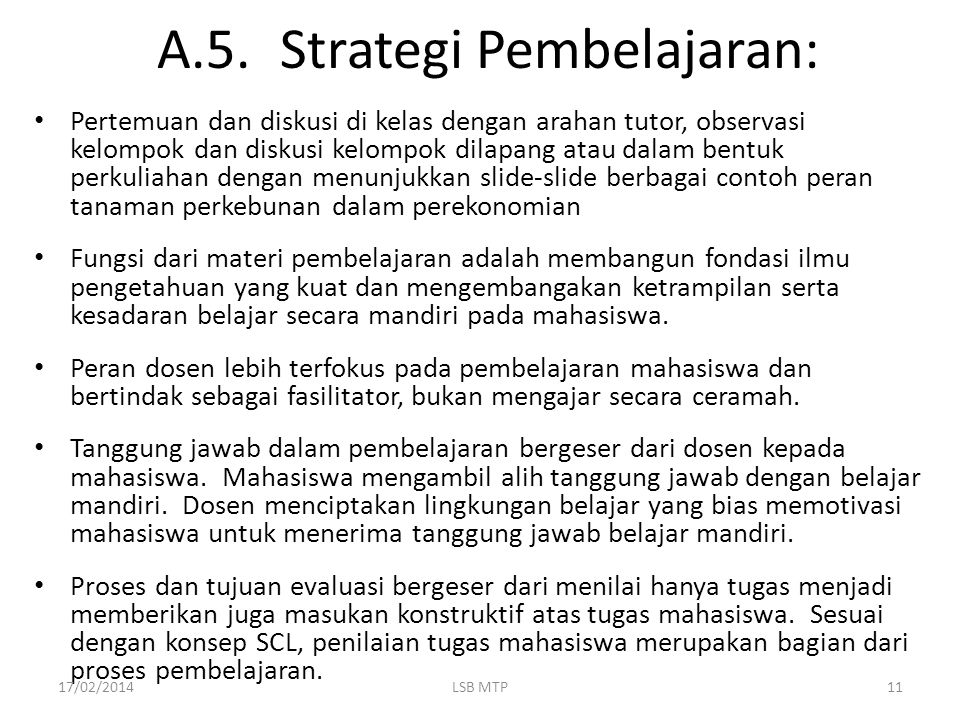 A.5. Strategi Pembelajaran: