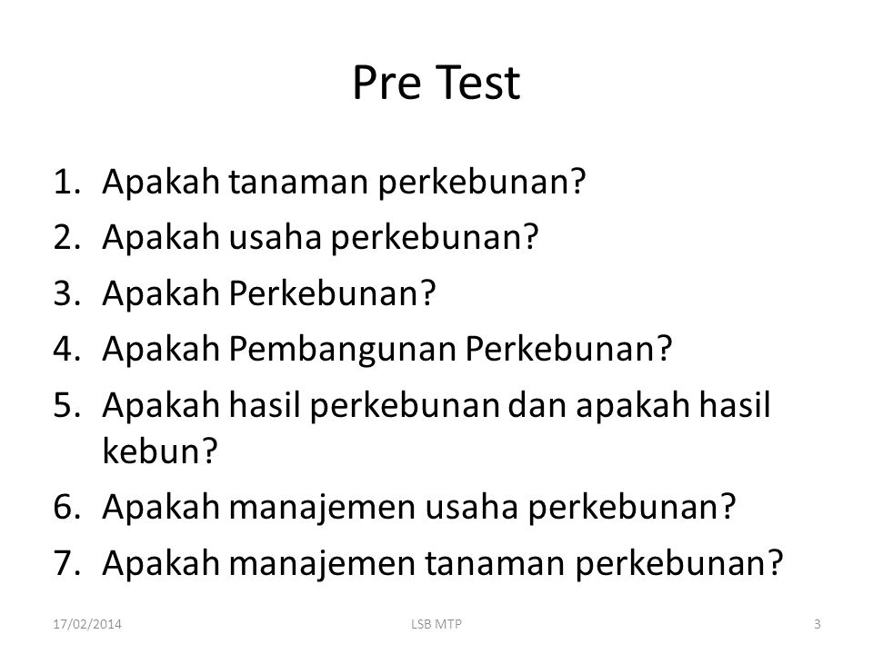 Pre Test Apakah tanaman perkebunan Apakah usaha perkebunan
