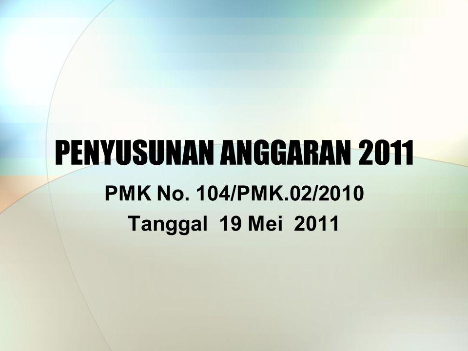 PMK No. 104/PMK.02/2010 Tanggal 19 Mei 2011