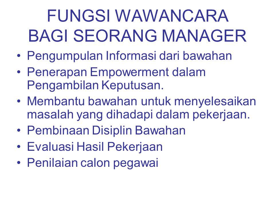 FUNGSI WAWANCARA BAGI SEORANG MANAGER