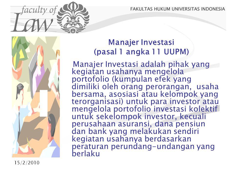 Manajer Investasi (pasal 1 angka 11 UUPM)
