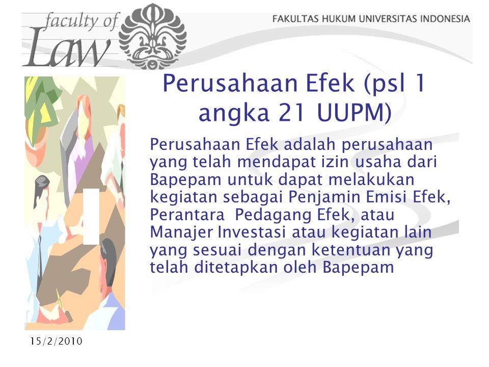 Perusahaan Efek (psl 1 angka 21 UUPM)