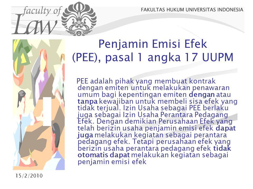 Penjamin Emisi Efek (PEE), pasal 1 angka 17 UUPM