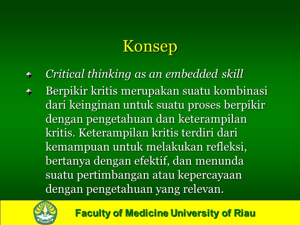 Konsep Critical thinking as an embedded skill