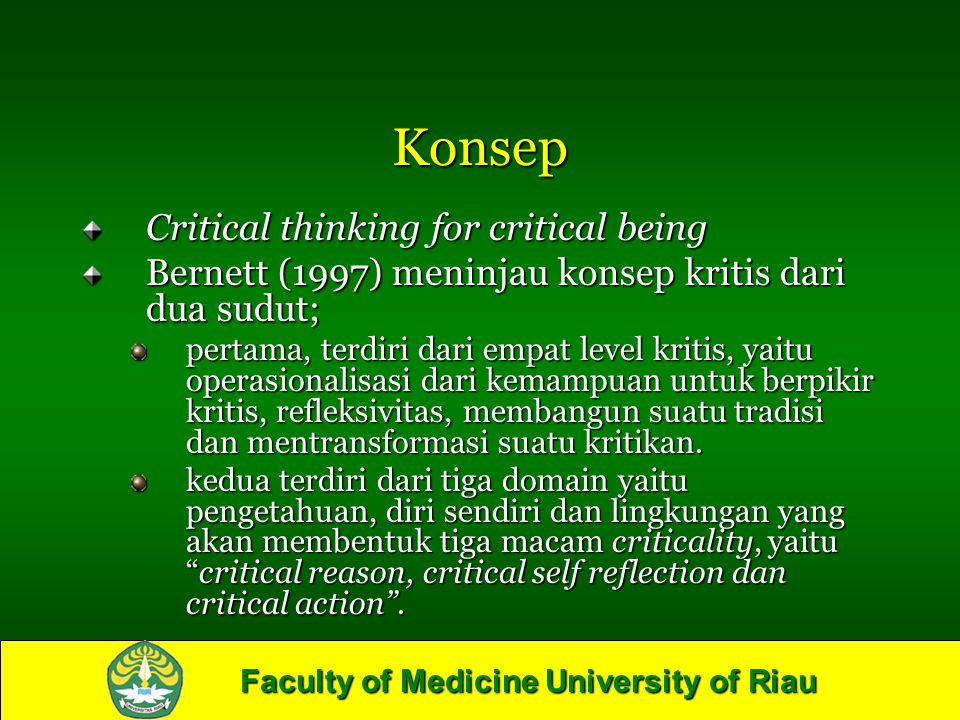 Konsep Critical thinking for critical being