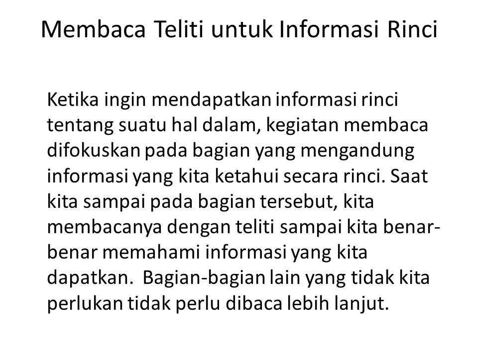 Membaca Teliti untuk Informasi Rinci