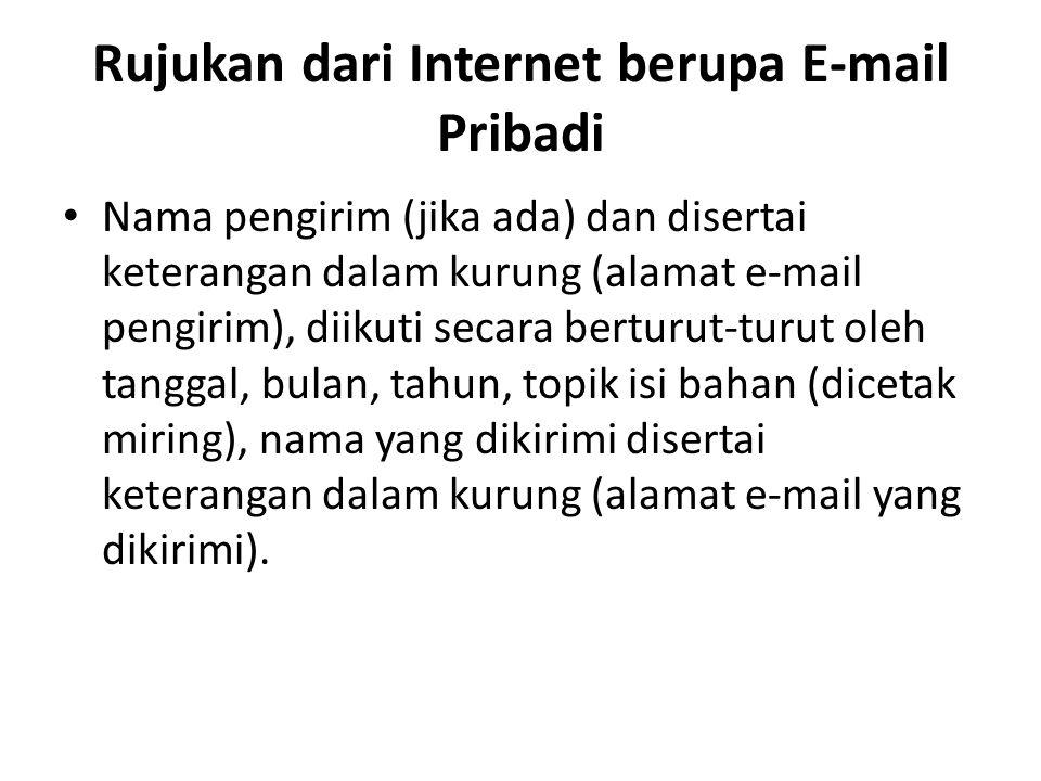 Rujukan dari Internet berupa E-mail Pribadi
