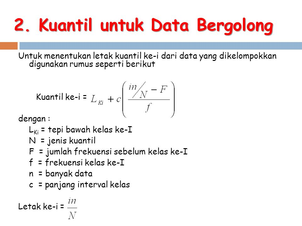 2. Kuantil untuk Data Bergolong