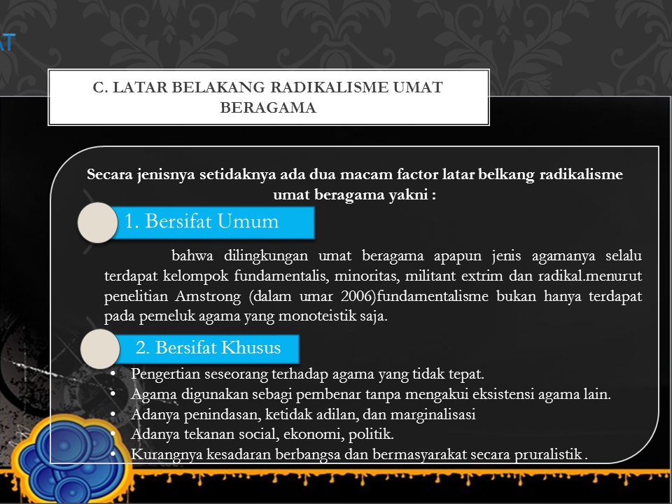 C. LATAR BELAKANG RADIKALISME UMAT BERAGAMA