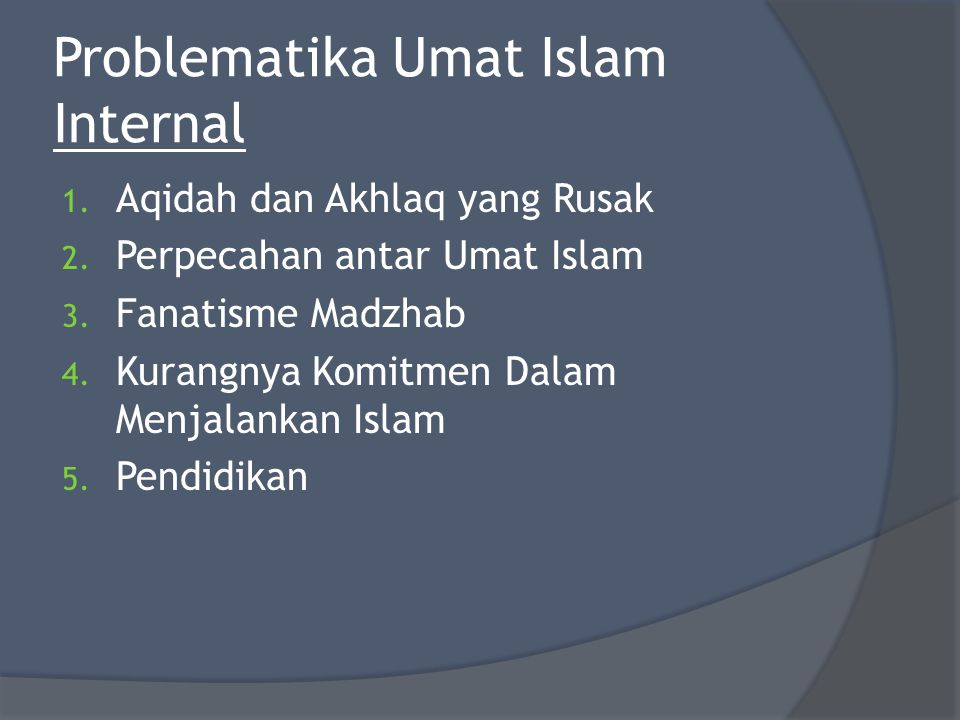 Problematika Umat Islam Internal