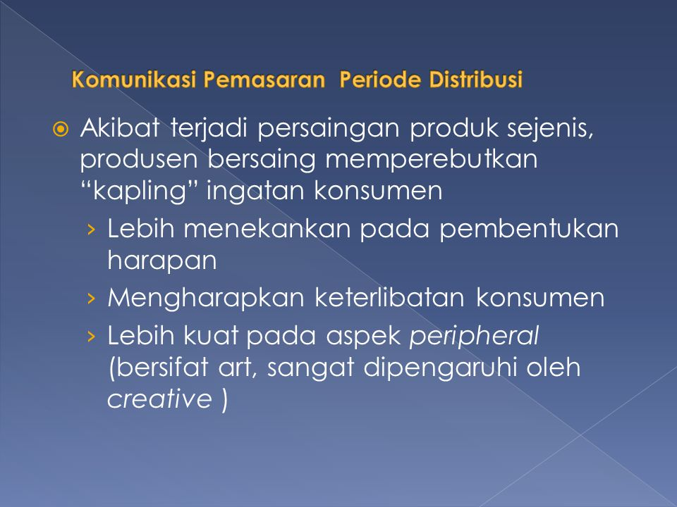 Komunikasi Pemasaran Periode Distribusi