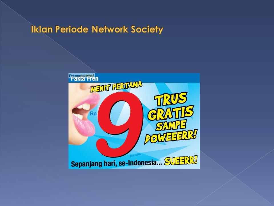 Iklan Periode Network Society