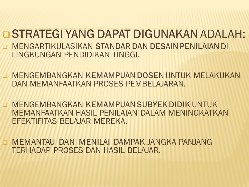 STRATEGI YANG DAPAT DIGUNAKAN ADALAH: