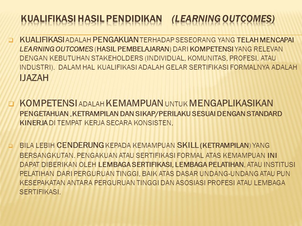KUALIFIKASI HASIL PENDIDIKAN (LEARNING OUTCOMES)