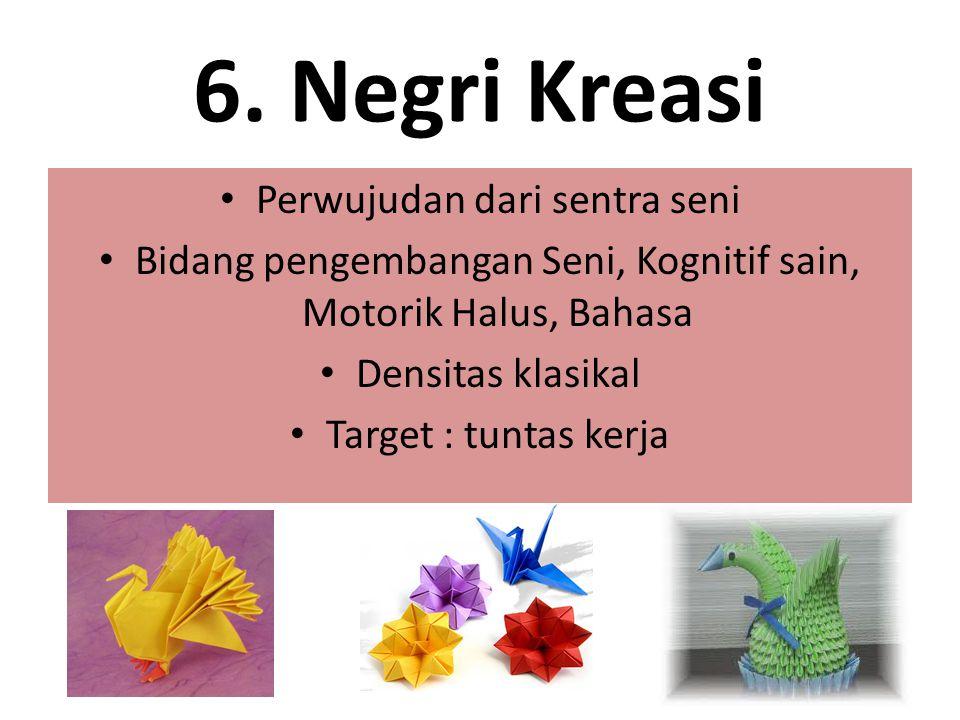 6. Negri Kreasi Perwujudan dari sentra seni