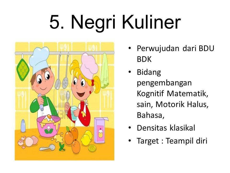 5. Negri Kuliner Perwujudan dari BDU BDK