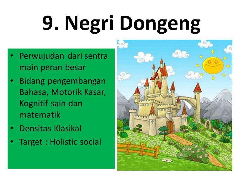 9. Negri Dongeng Perwujudan dari sentra main peran besar