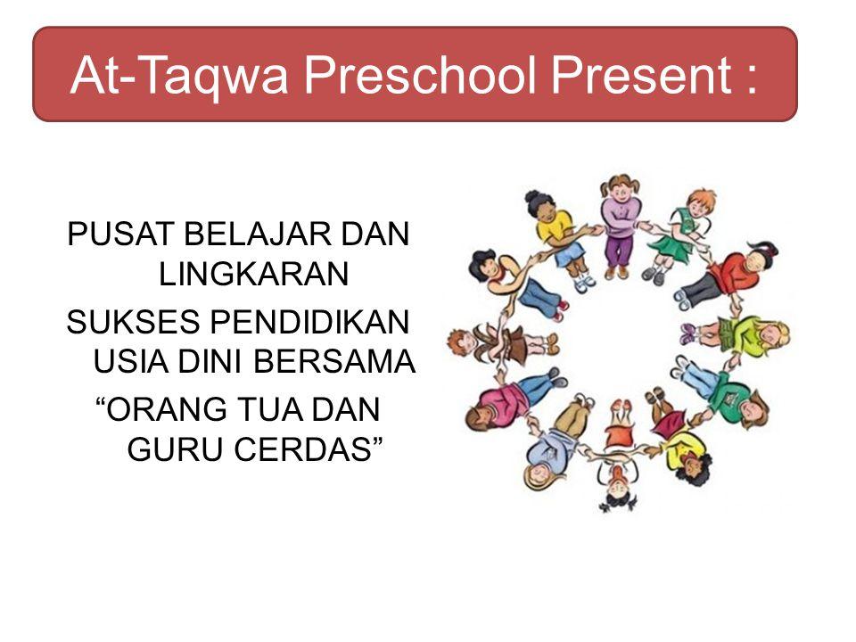 At-Taqwa Preschool Present :