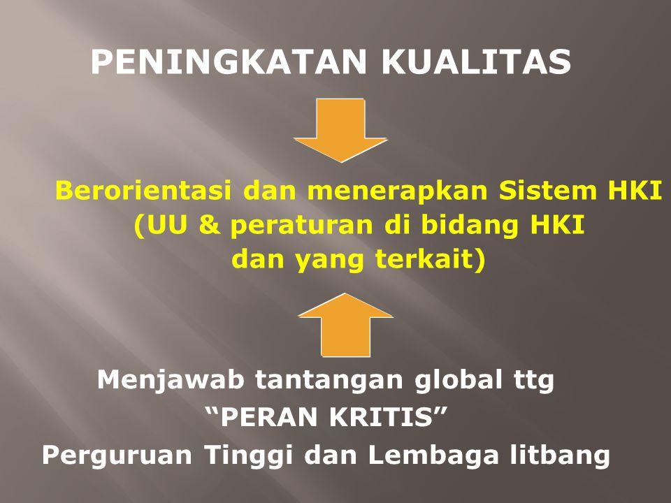 Menjawab tantangan global ttg Perguruan Tinggi dan Lembaga litbang