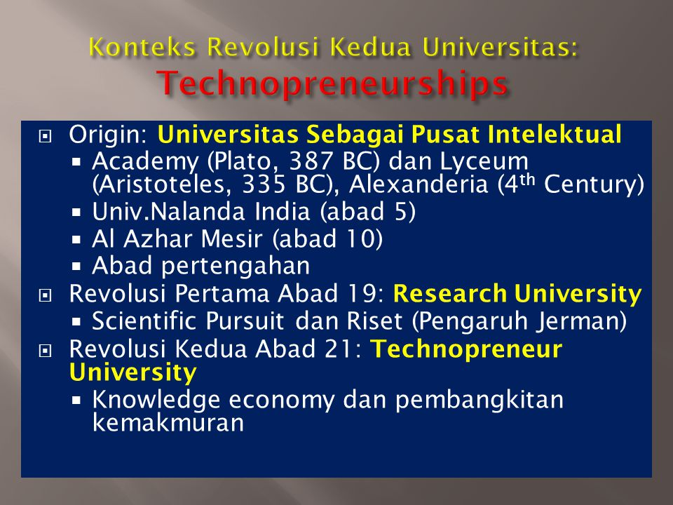 Konteks Revolusi Kedua Universitas: Technopreneurships