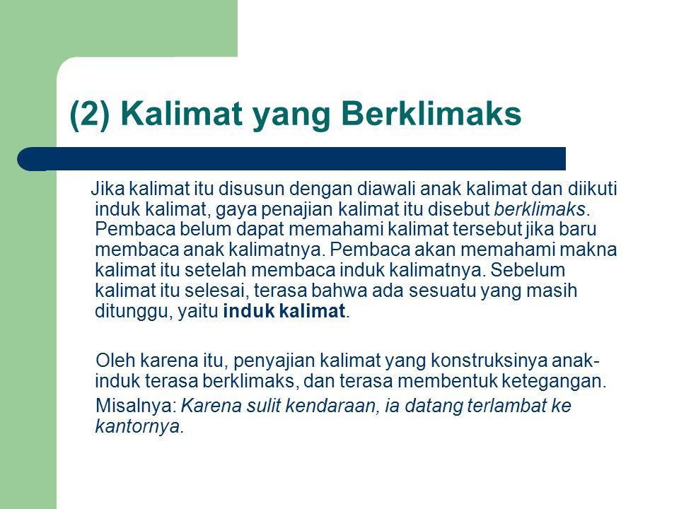 (2) Kalimat yang Berklimaks
