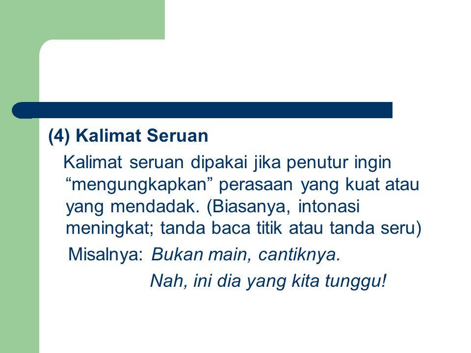 (4) Kalimat Seruan