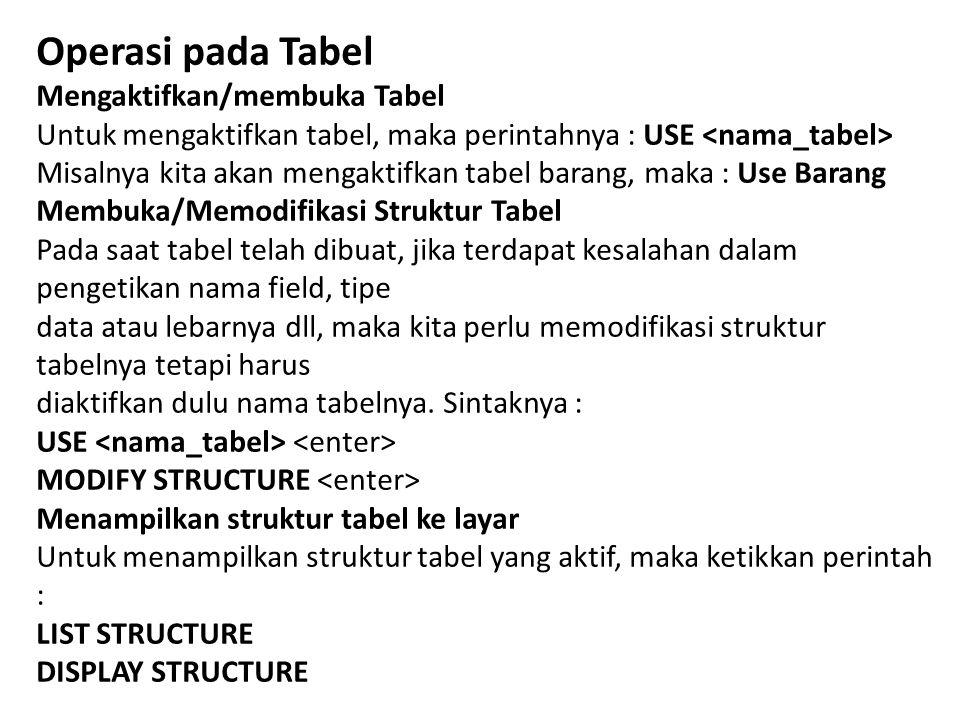Operasi pada Tabel Mengaktifkan/membuka Tabel