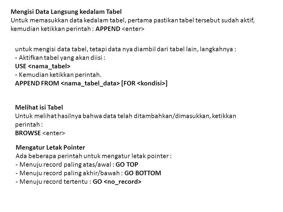 Mengisi Data Langsung kedalam Tabel