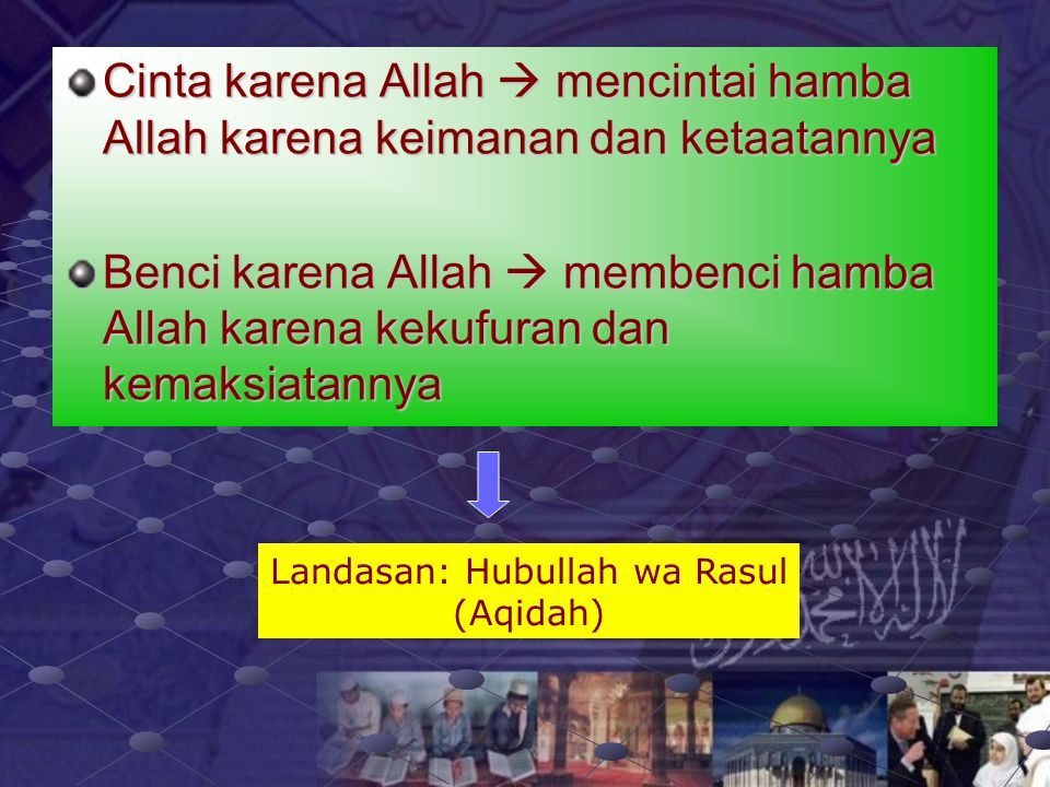 Landasan: Hubullah wa Rasul