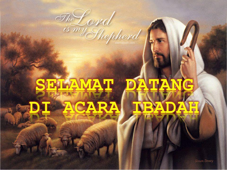 SELAMAT DATANG DI ACARA IBADAH