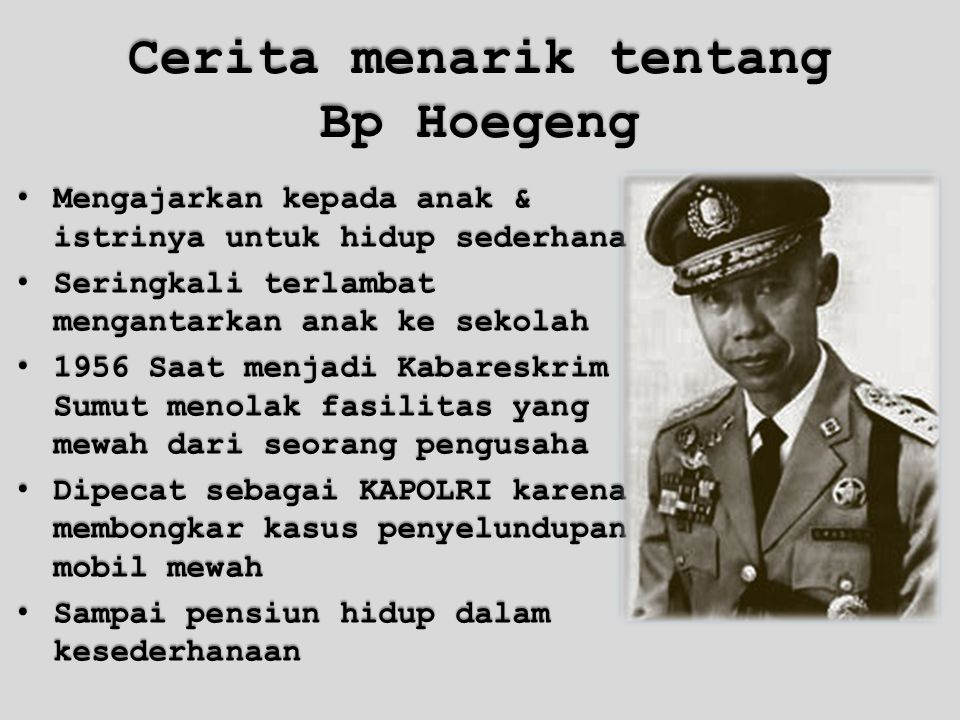 Cerita menarik tentang Bp Hoegeng