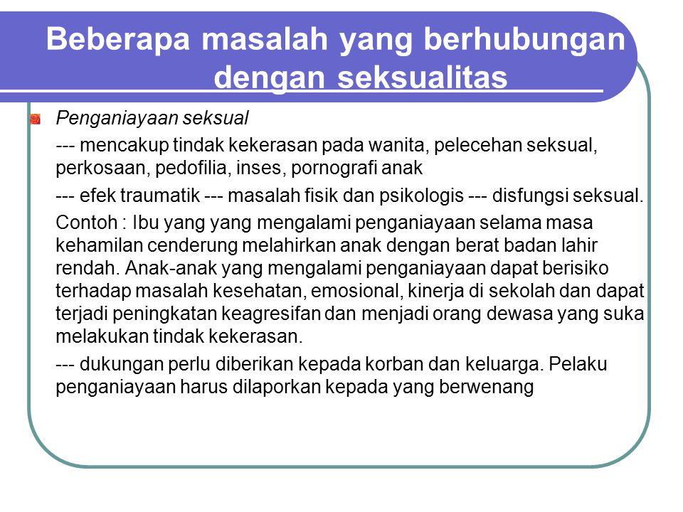 Beberapa masalah yang berhubungan dengan seksualitas
