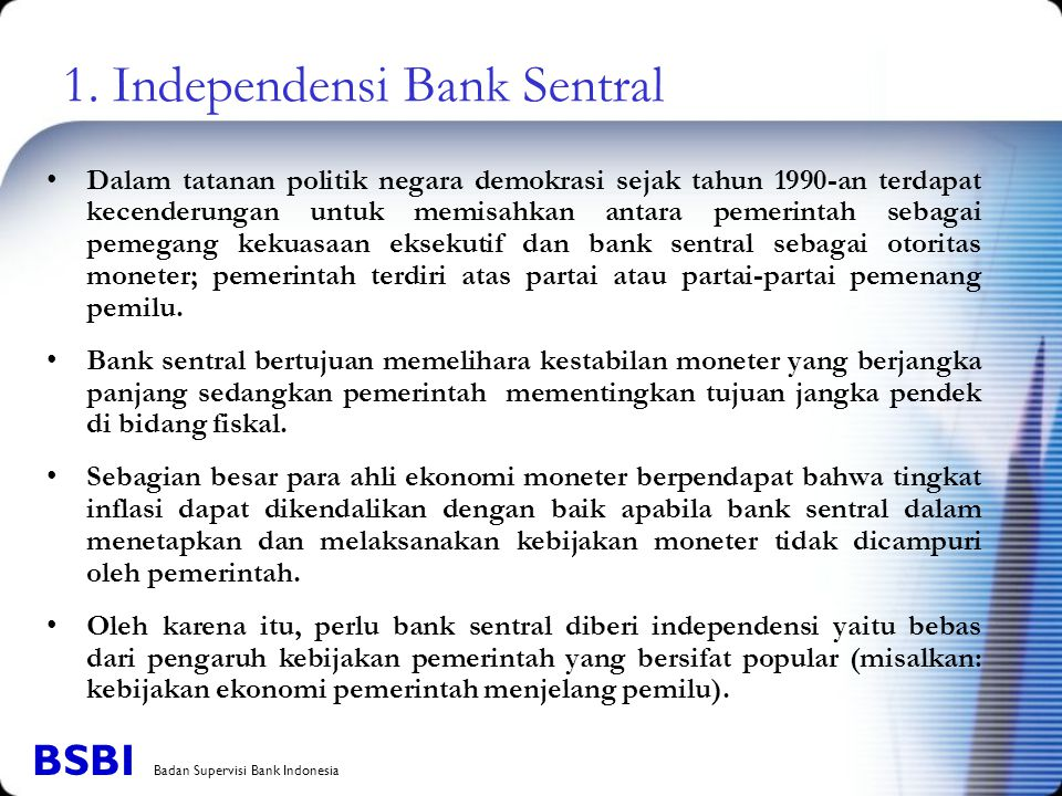 1. Independensi Bank Sentral