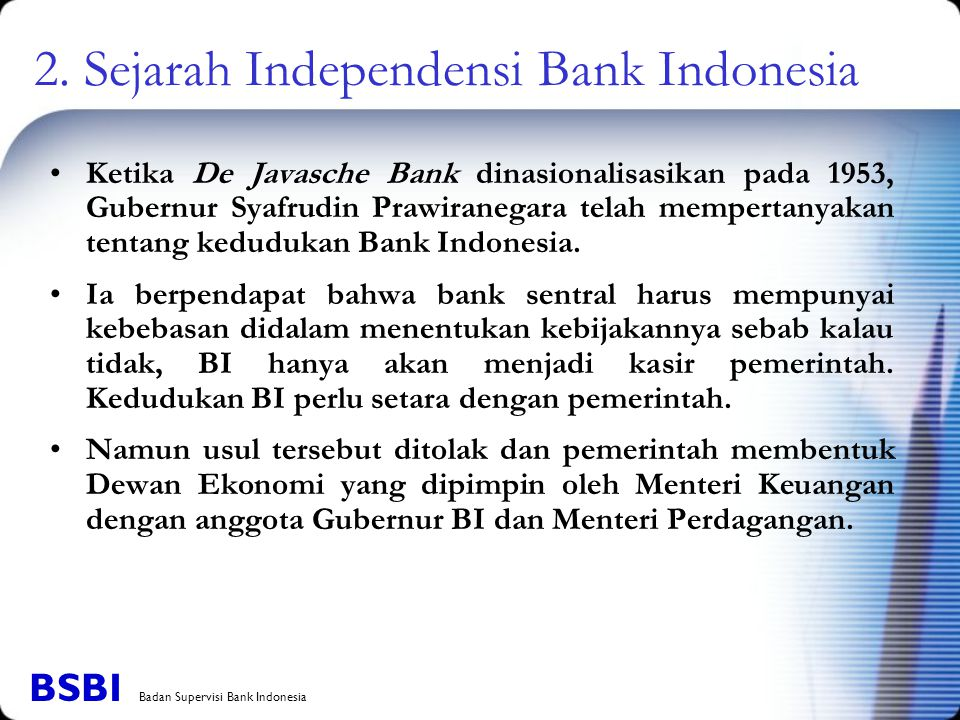 2. Sejarah Independensi Bank Indonesia