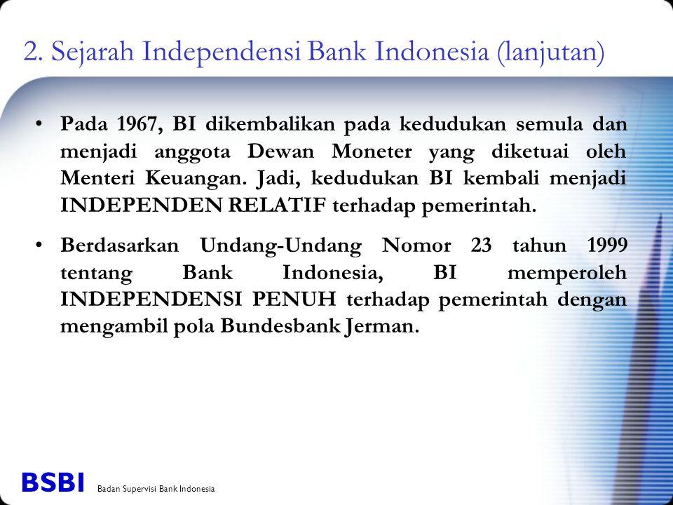 2. Sejarah Independensi Bank Indonesia (lanjutan)